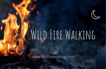 Wild Fire Walking