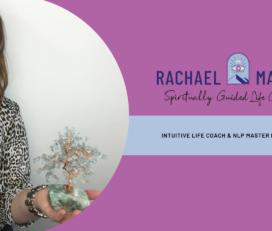 Rachael Machin – Intuitive Life Coach